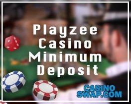 casino-swap.com Playzee Casino Minimum Deposit