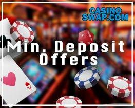 casino-swap.com Min Deposit Offers